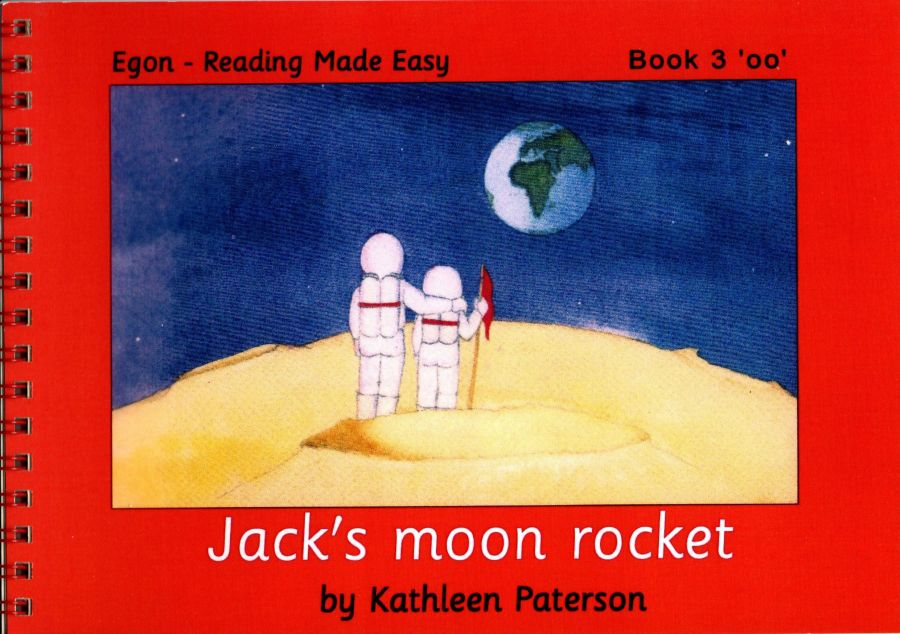 Reading Made Easy: Book 3, Jack's Moon Rocket