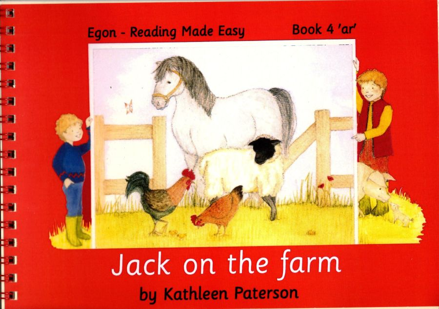Reading Made Easy: Book 4, Jack on the Farm