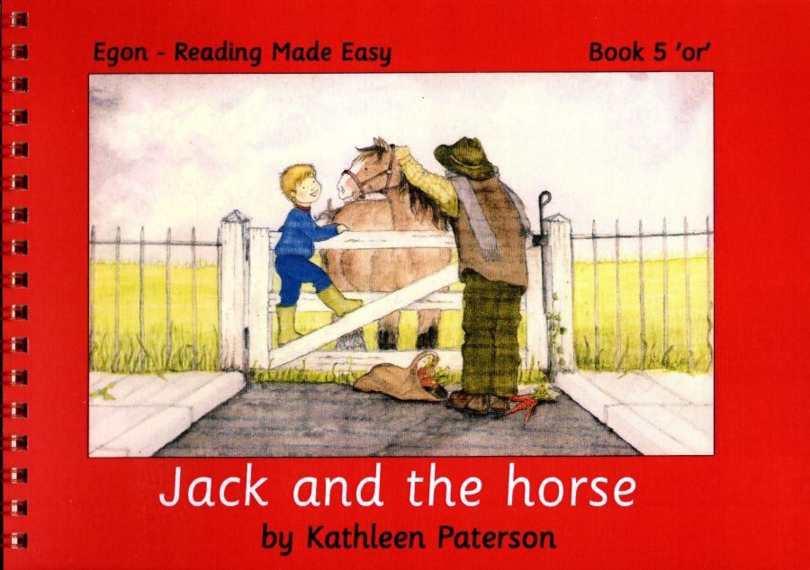 Reading Made Easy: Book 5, Jack and the Horse