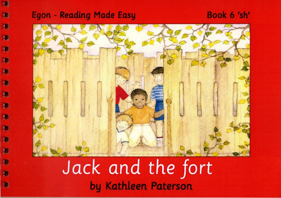 Reading Made Easy: Book 6, Jack and the Fort