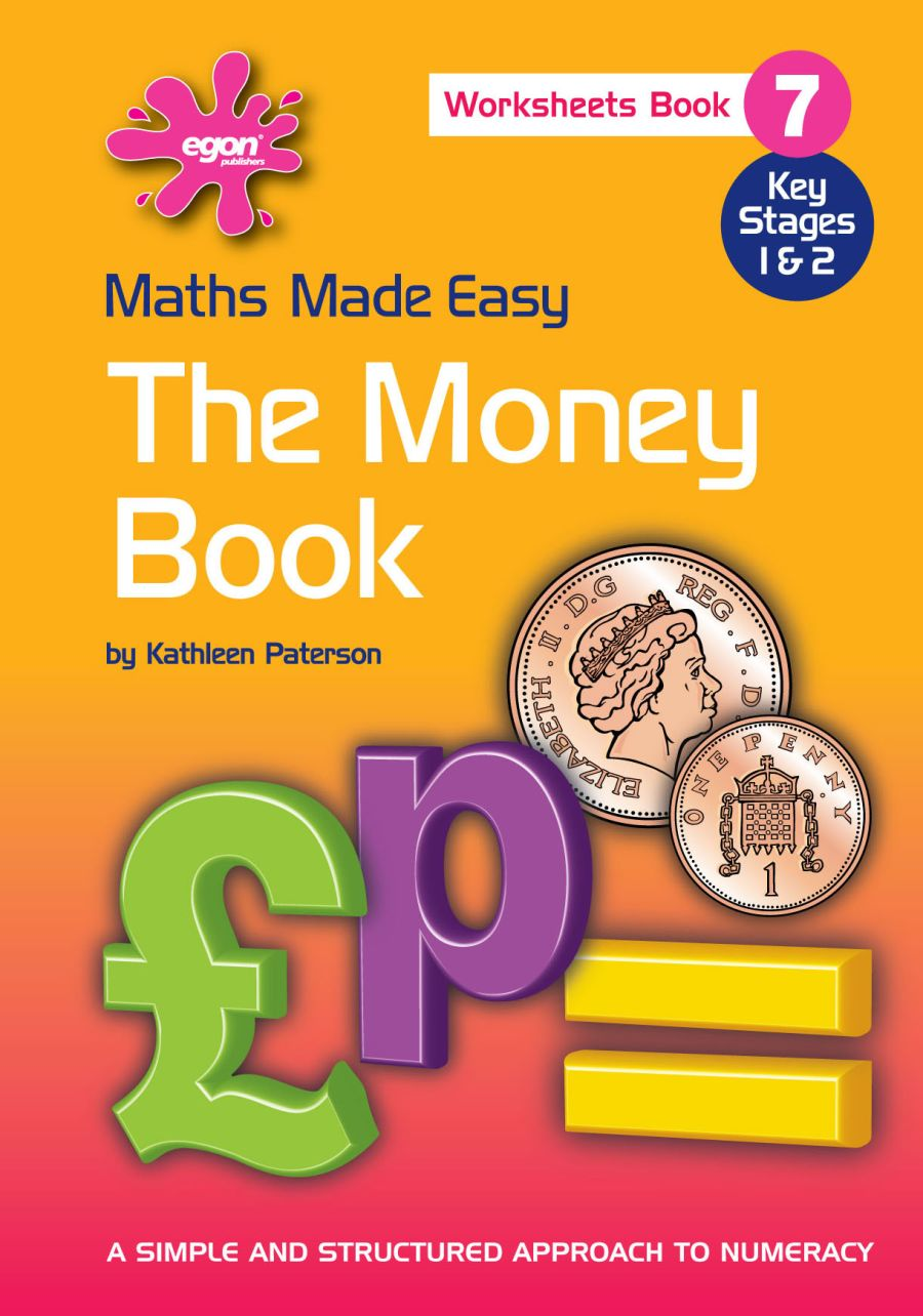 Maths Made Easy: Book 7 - The Money Book