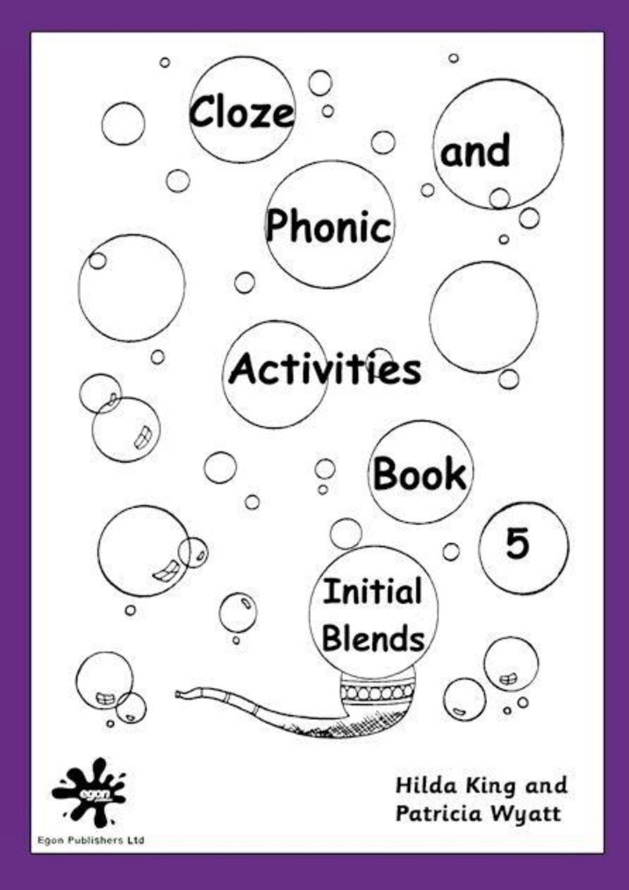 Cloze and Phonic Activities Book 5: Initial Blends