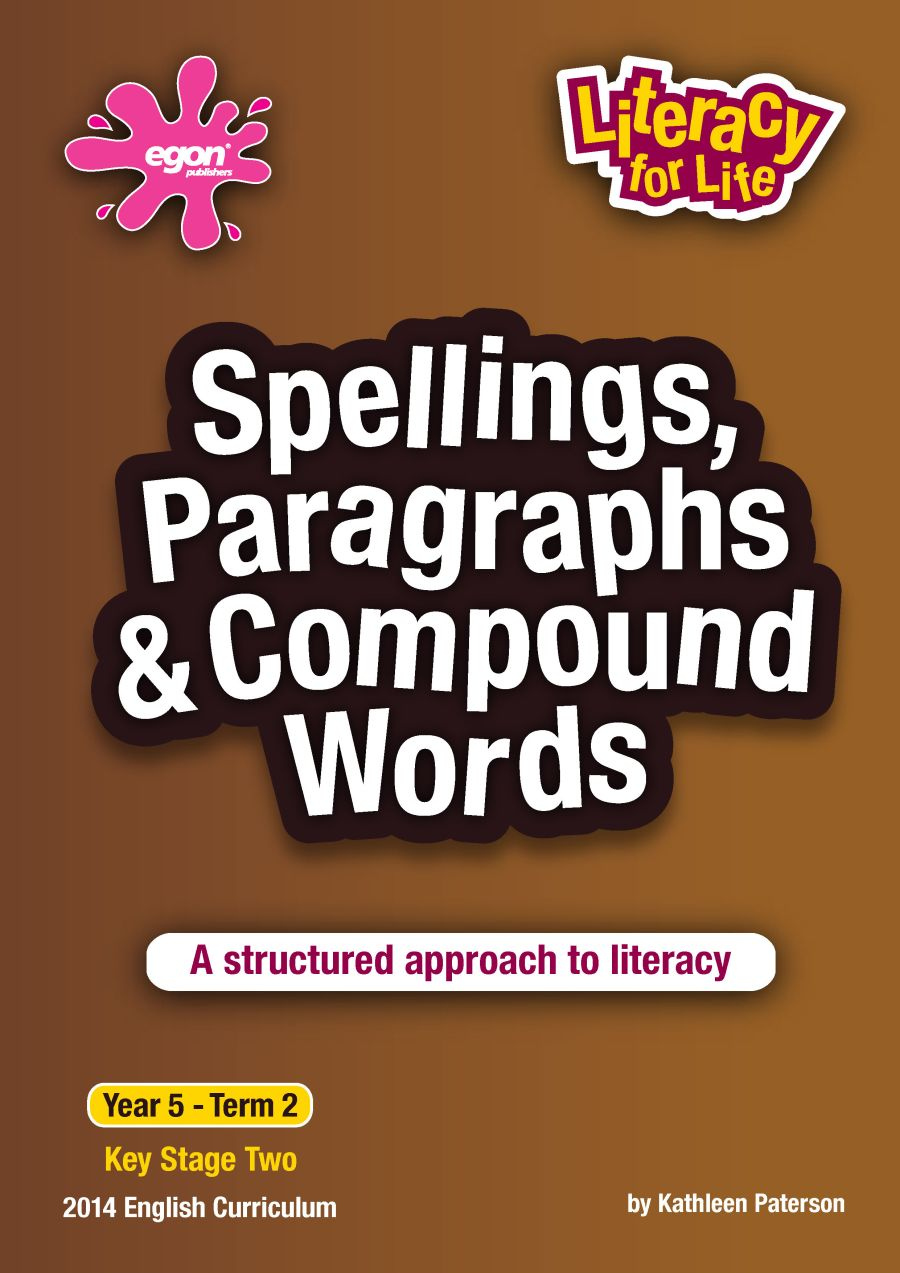 Year 5 Term 2: Spellings, Paragraphs & Compound Words