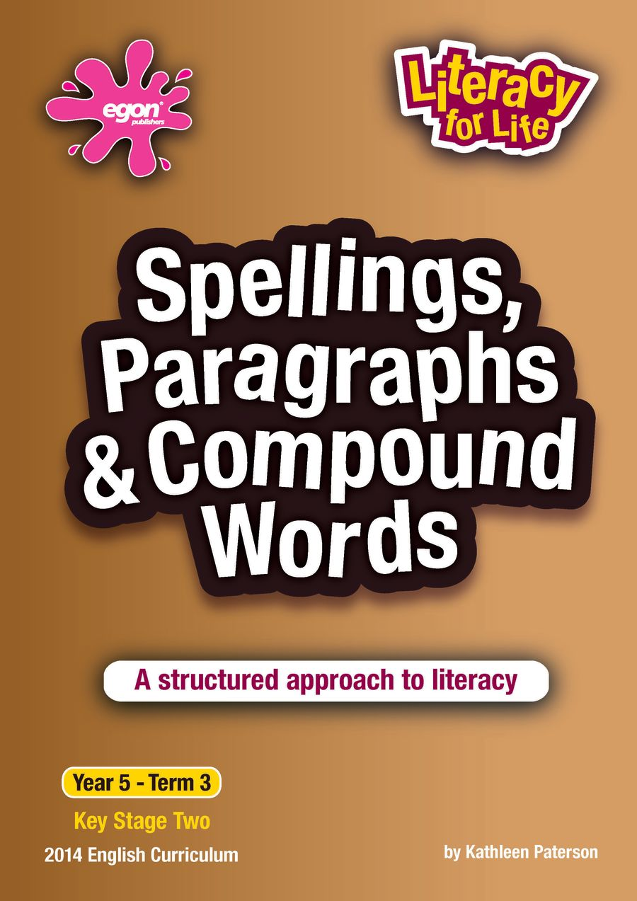 Year 5 Term 3: Spellings, Paragraphs & Compound Words