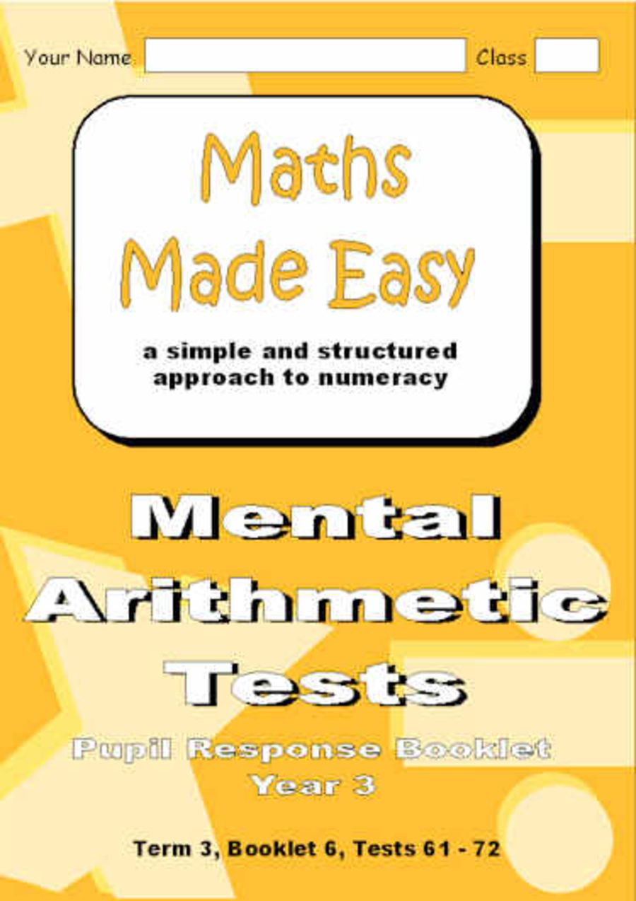 Mental Arithmetic Tests Pupil Response Booklet Year 3 Booklet 6, Tests 61 - 72