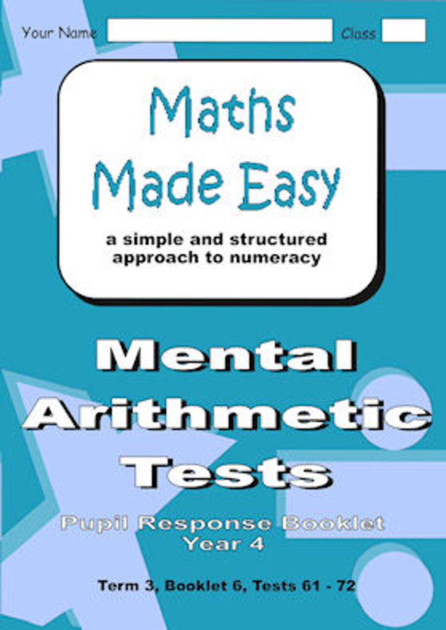 Mental Arithmetic Tests Pupil Response Booklet Year 4 Booklet 6, Tests 61 - 72