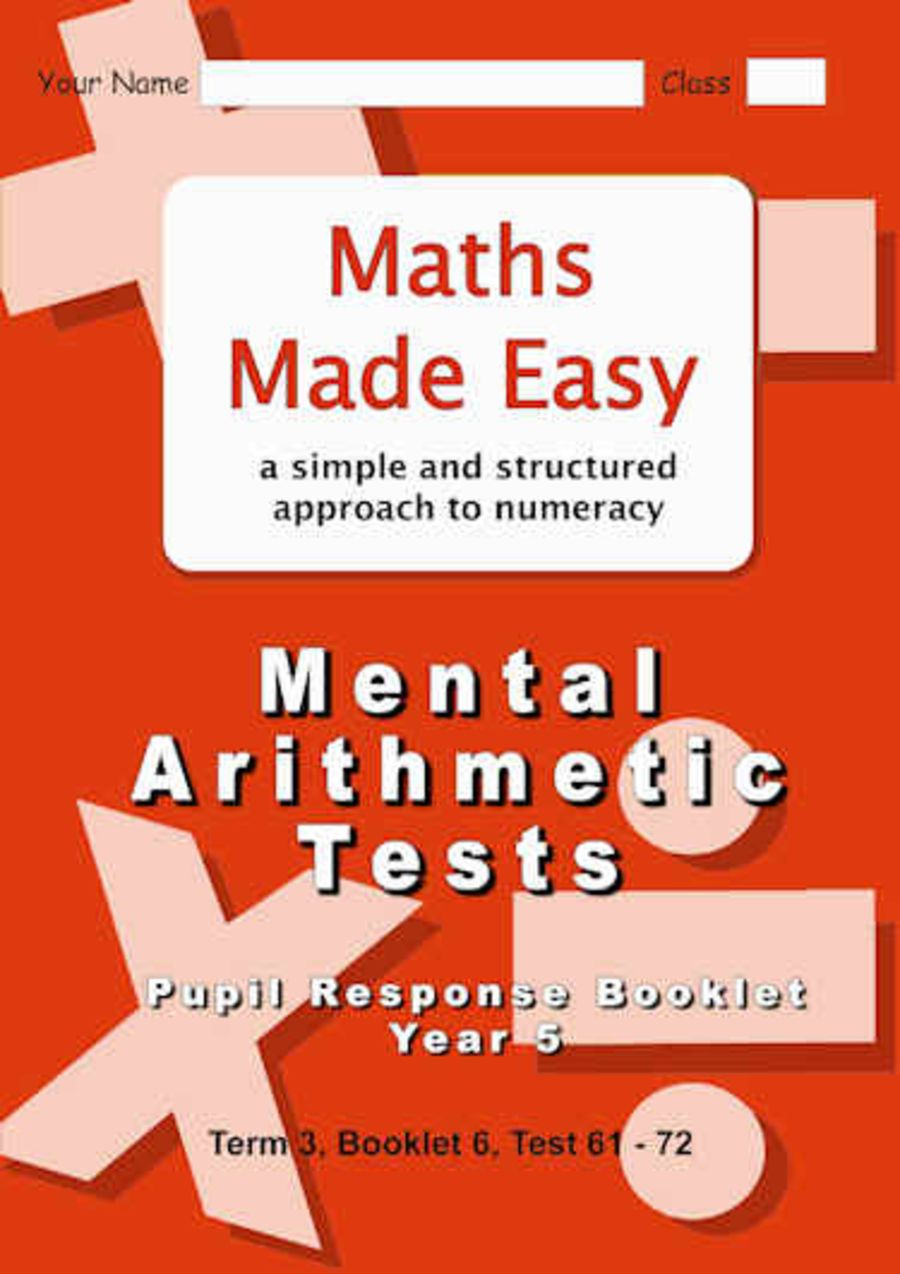 Mental Arithmetic Tests Pupil Response Booklet Year 5 Booklet 6, Tests 61 - 72