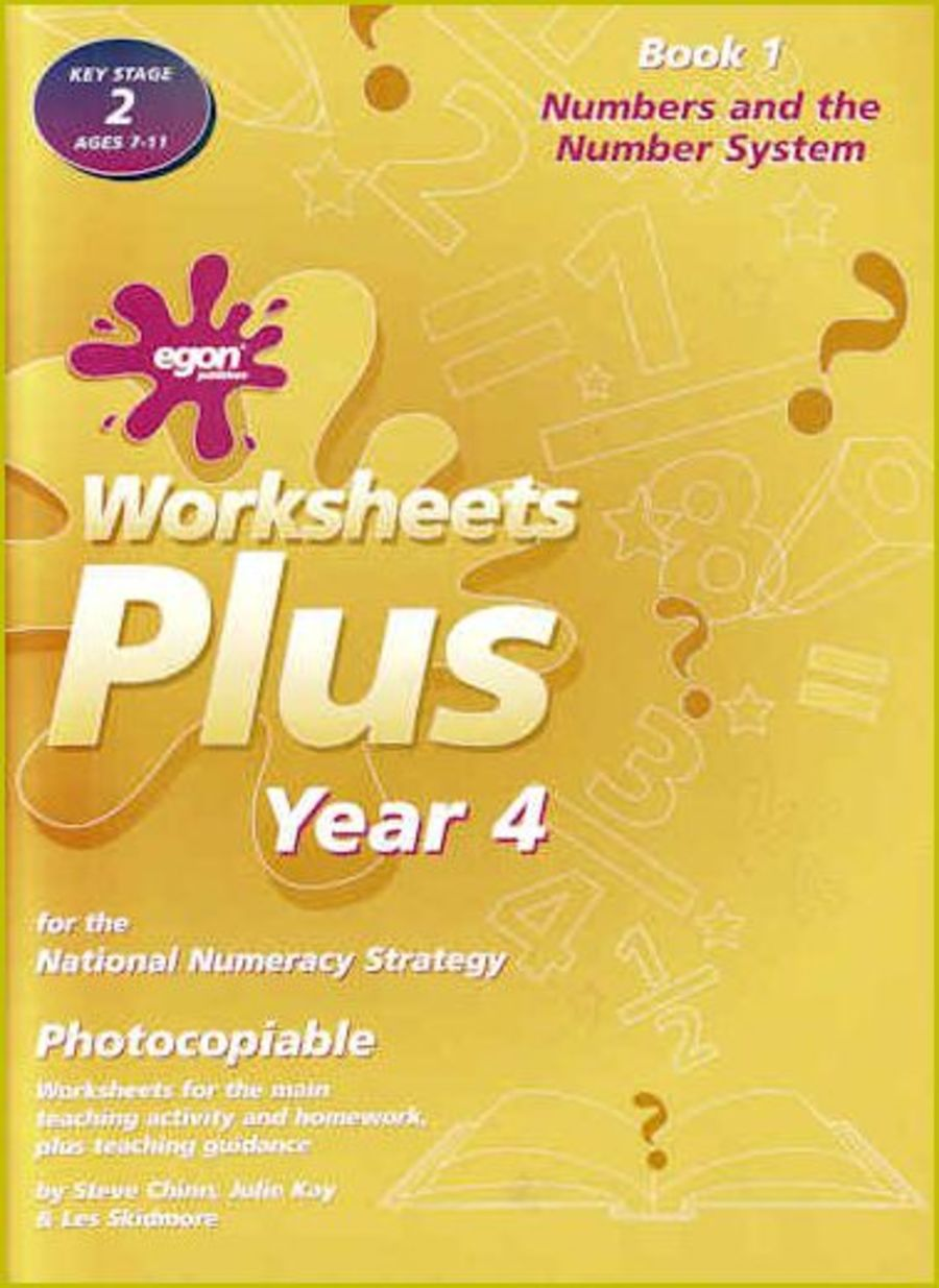 Worksheets Plus Year 4 Book 1: Numbers and the Number System