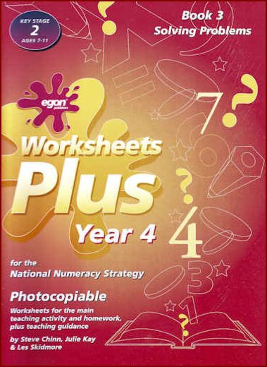 Worksheets Plus Year 4 Book 3: Solving Problems