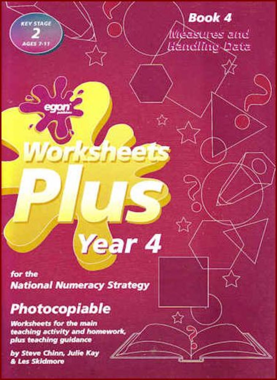 Worksheets Plus Year 4 Book 4: Measures and Handling Data