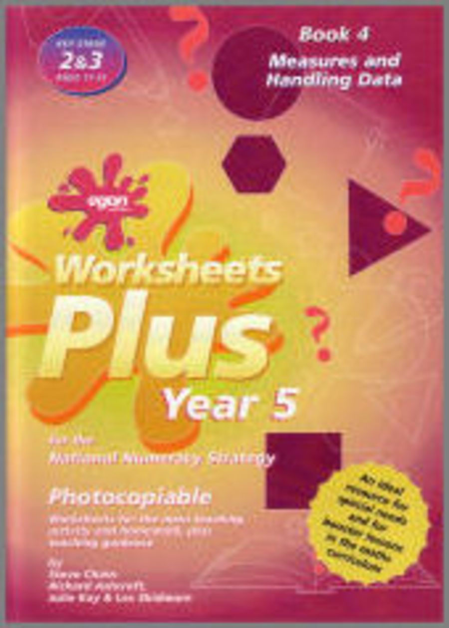 Worksheets Plus Year 5 Book 4: Measures and Handling Data