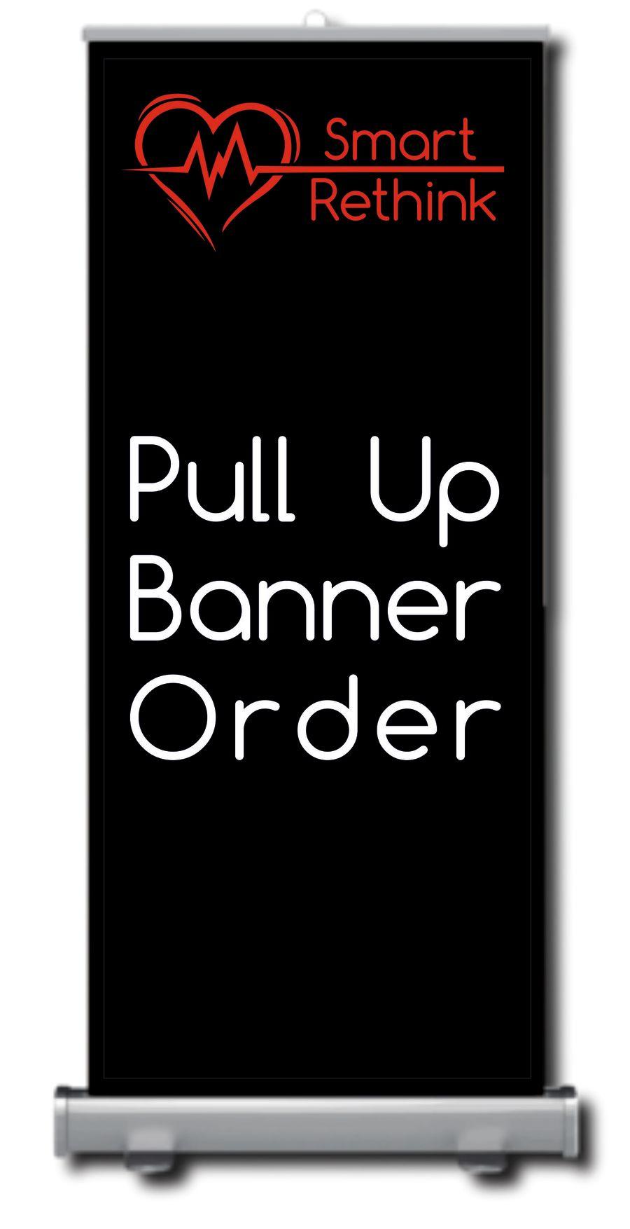 Smart Rethink PULL UP ROLLER BANNER ORDER