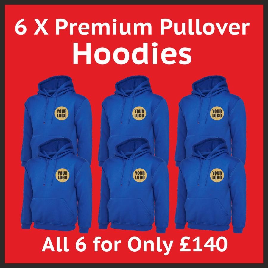 6 x Premium Pullover Hoodies + Free Logo Package