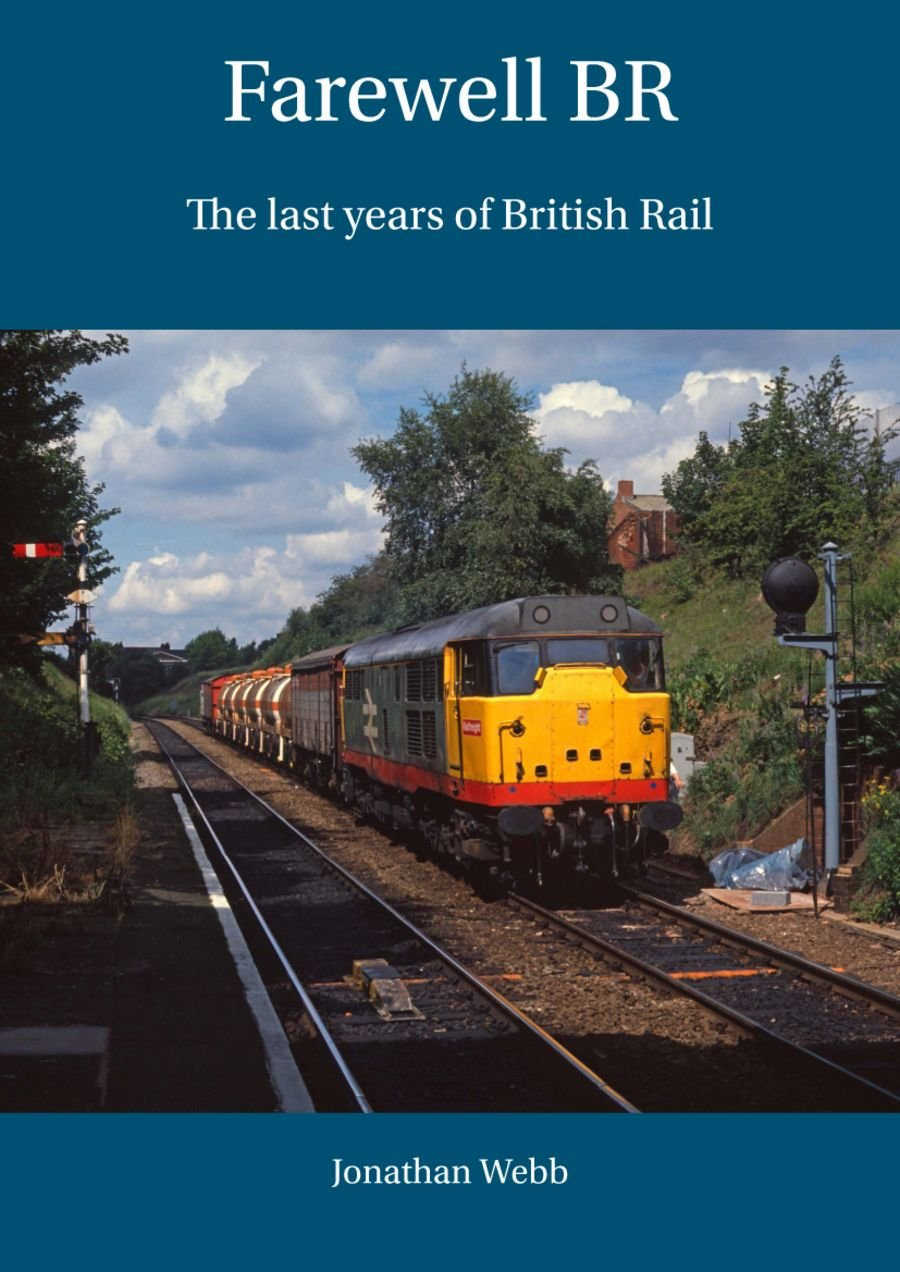 Farewell BR. The last years of British Rail. A4 hardback book with 150 pages, containing approximately 300 colour pictures. It  looks at BR from 1983 to 1997. It explains how it ran into financial difficulties and the lead up to privatisation.
