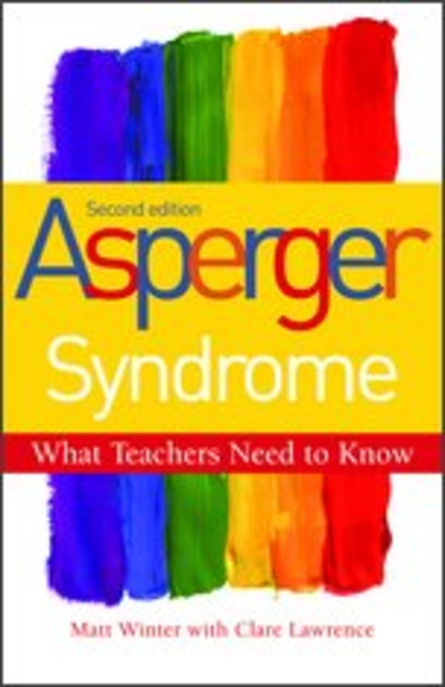 Asperger Syndrome: What Teachers Need to Know