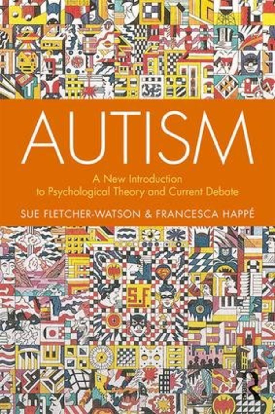 Autism: A New Introduction