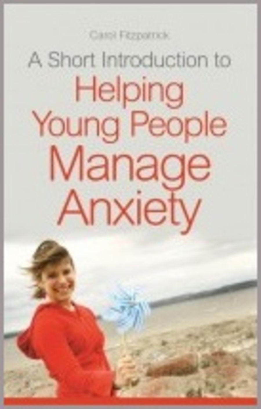 Short Introduction to Helping Young People Manage Anxiety