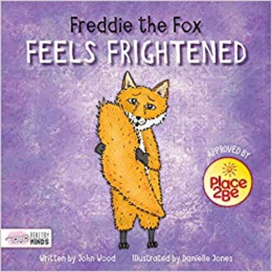 Freddy the Fox Feels Frightened