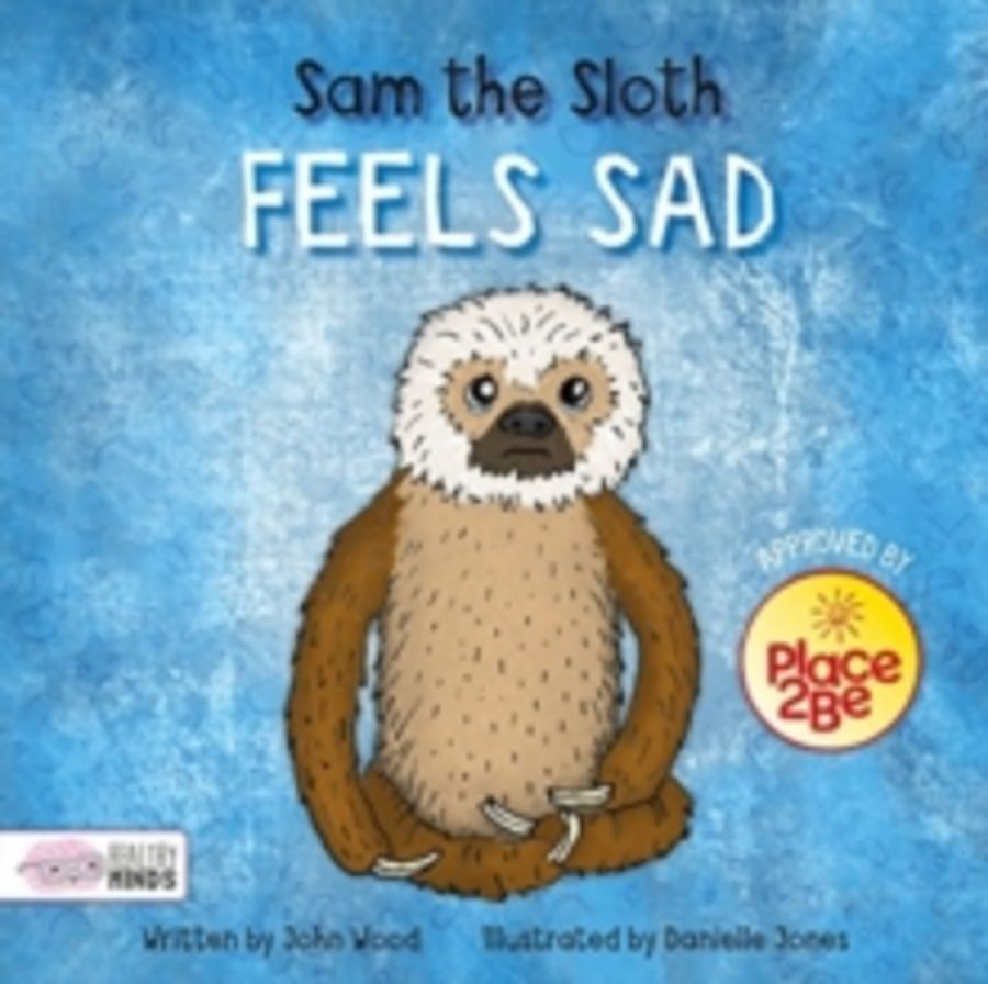 Sam the Sloth Feels Sad