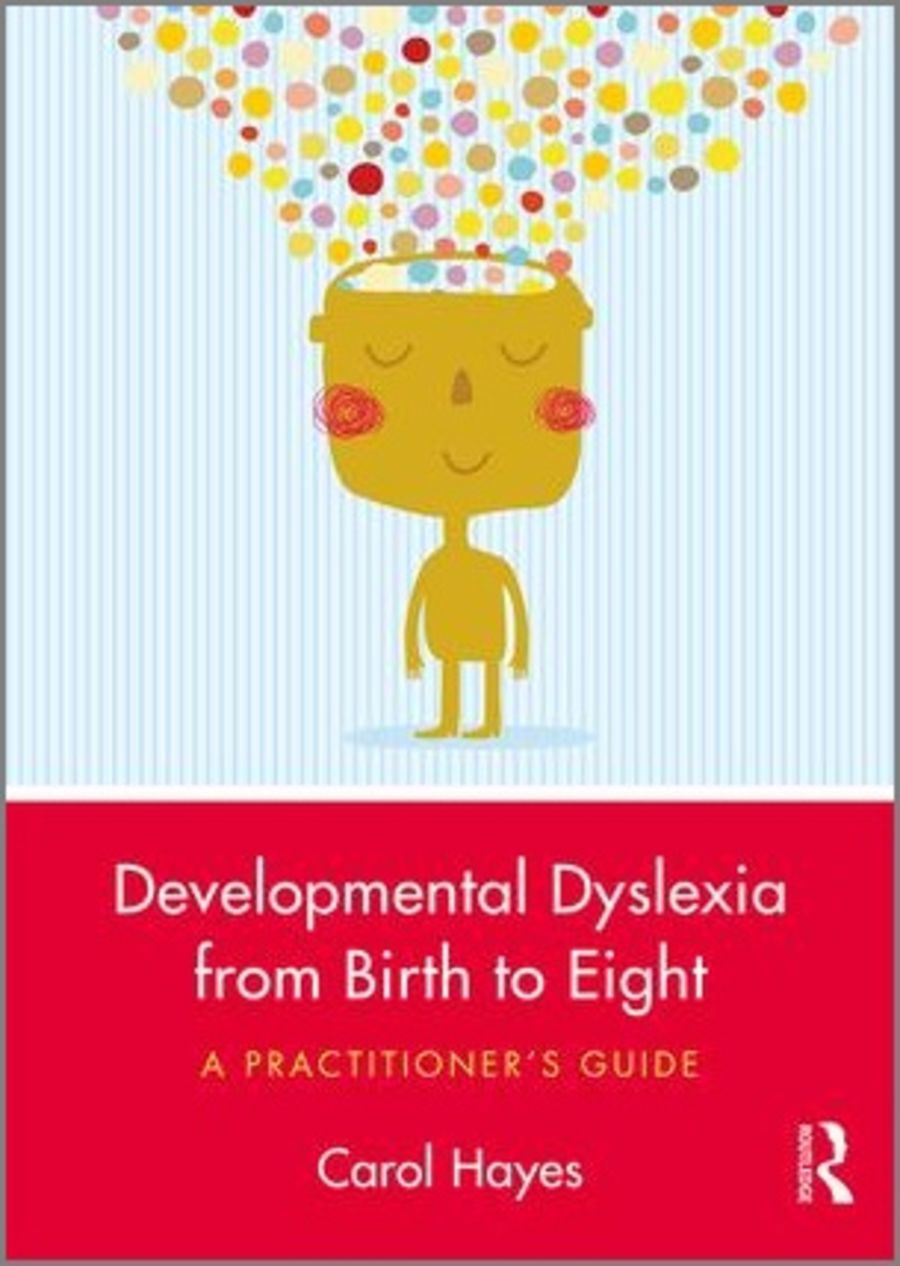 Developmental Dyslexia from Birth to Eight