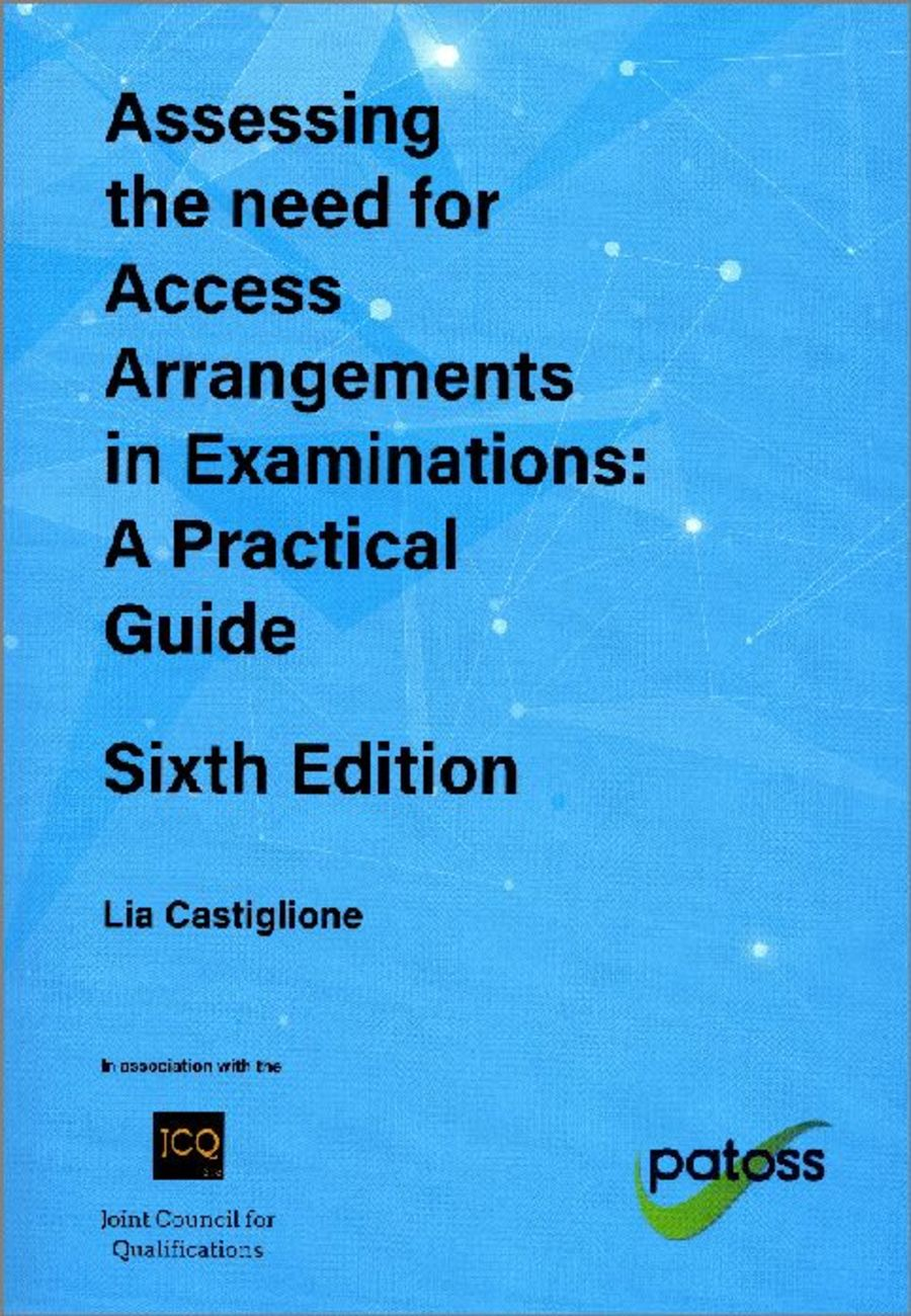 Assessing the Need for Access Arrangements in Examinations