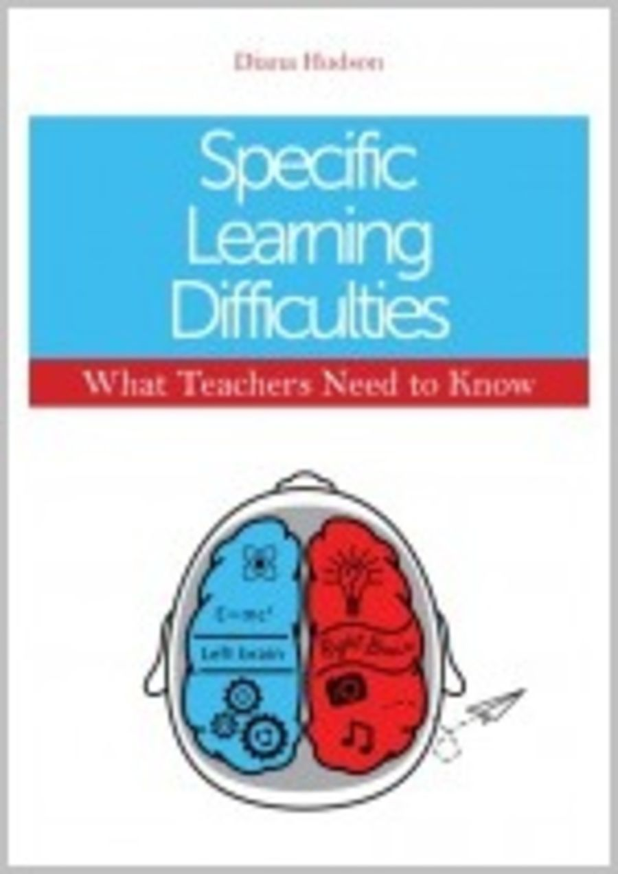 Specific Learning Difficulties: what teachers need to know