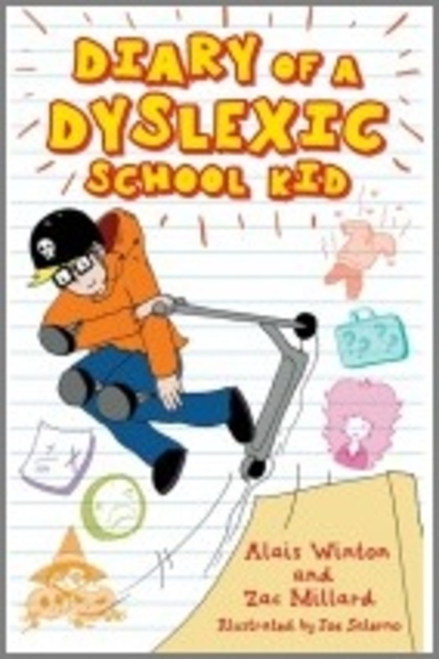 Diary of a Dyslexic School Kid