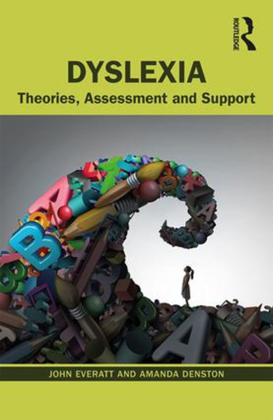 Dyslexia: Theories, Assessment and Support
