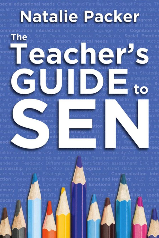 The Teacher's Guide to SEN