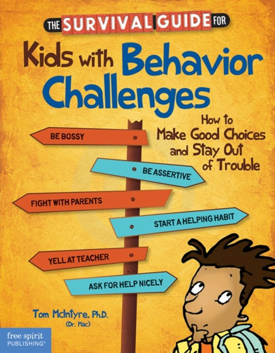 The Survival Guide for Kids with Behaviour Challenges