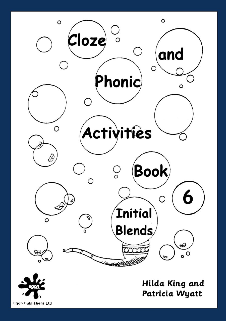 Cloze and Phonic Activities Book 6: Initial Blends