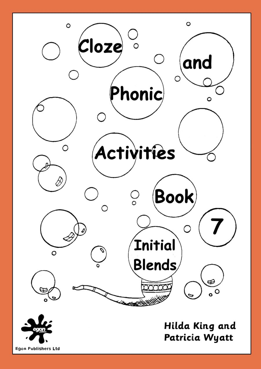 Cloze and Phonic Activities Book 7: Initial Blends