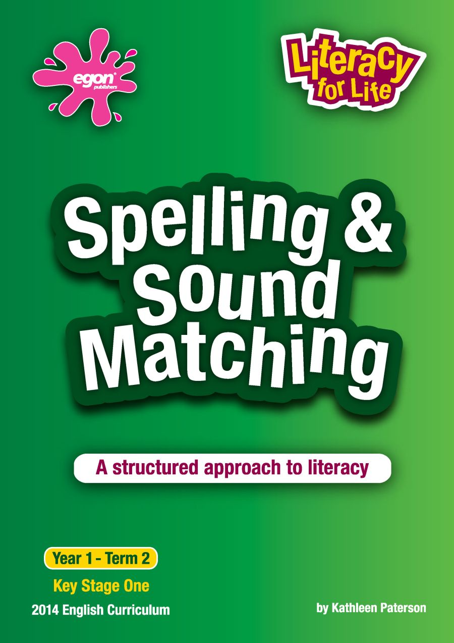 Literacy for Life -  Year 1 Term 2: Spelling & Sound Matching