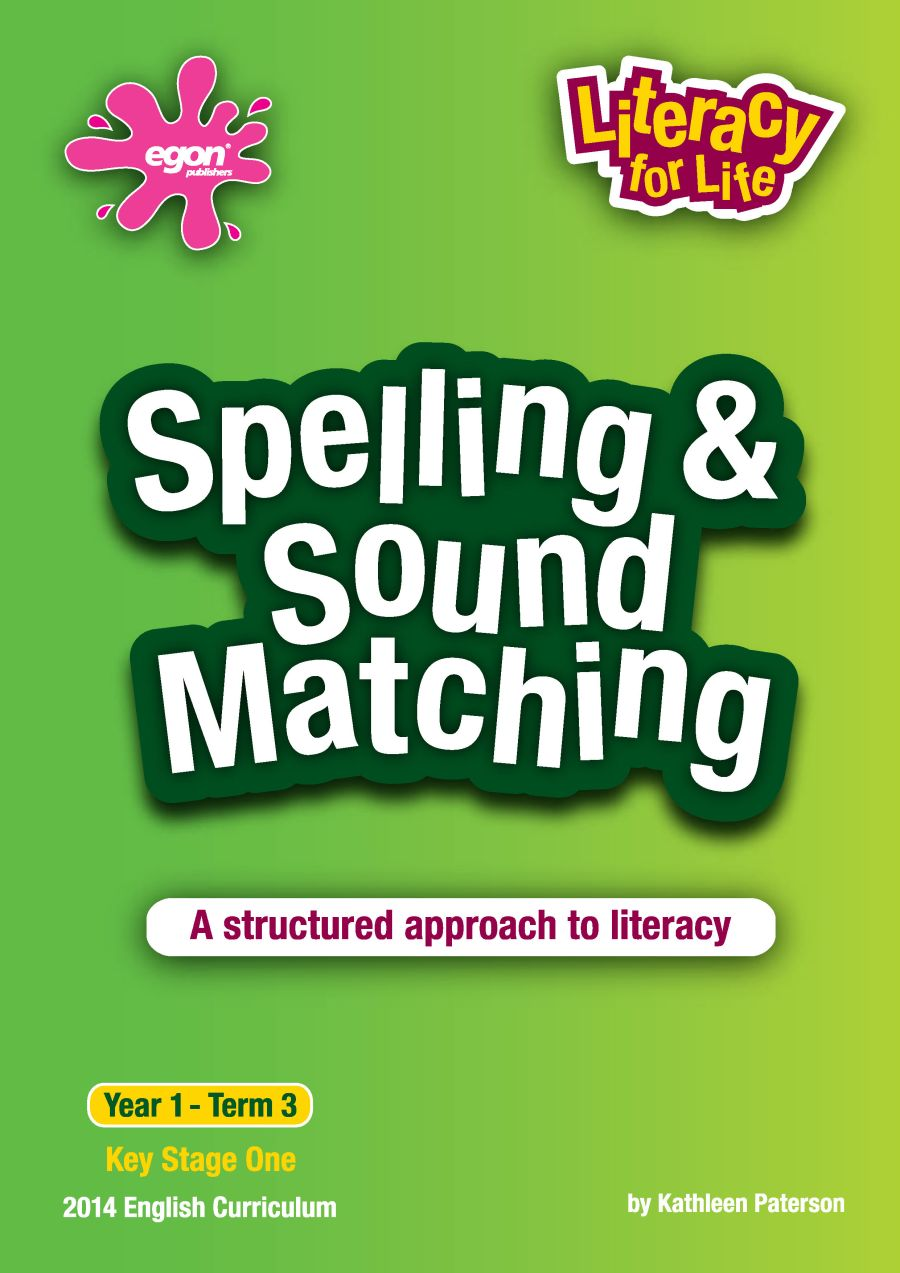 Literacy for Life -  Year 1 Term 3: Spelling & Sound Matching