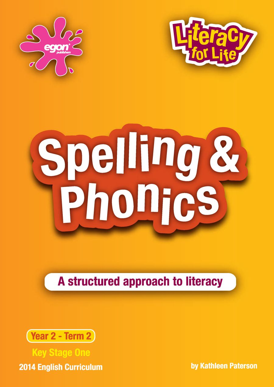 Literacy for Life -  Year 2 Term 2: Spelling & Phonics