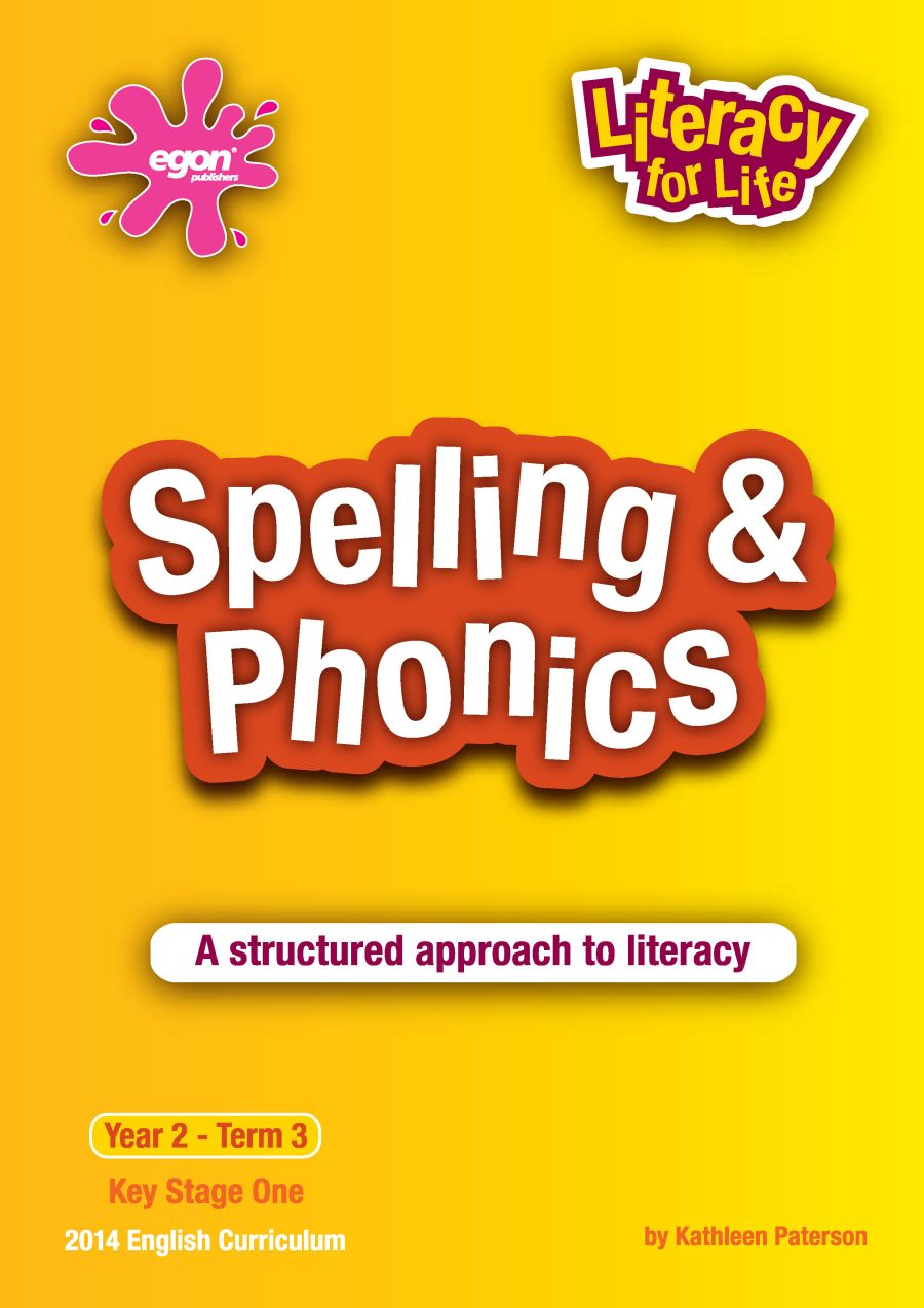 Literacy for Life -  Year 2 Term 3: Spelling & Phonics