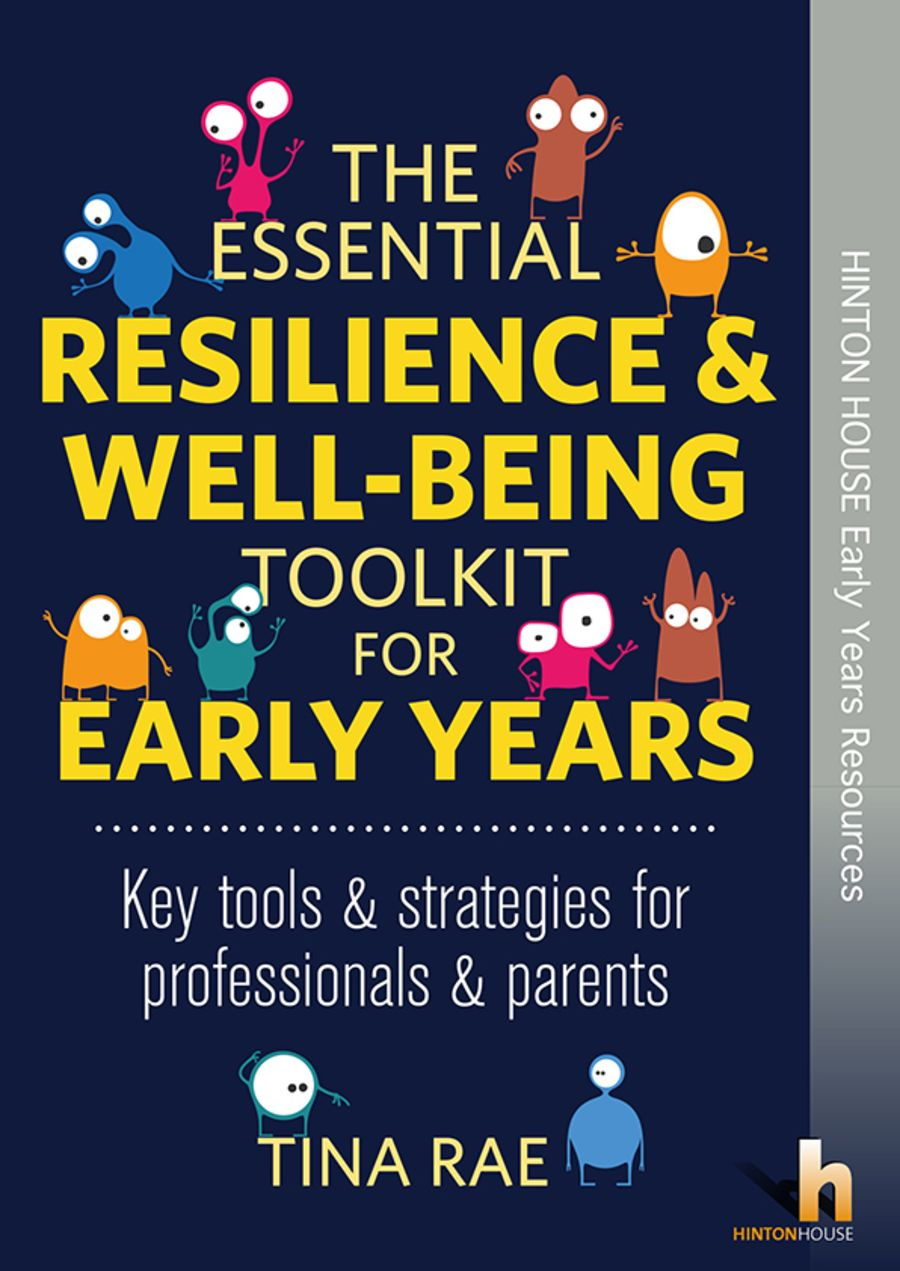 The Essential Resilience and Well-Being Toolkit for Early Years & Younger Children