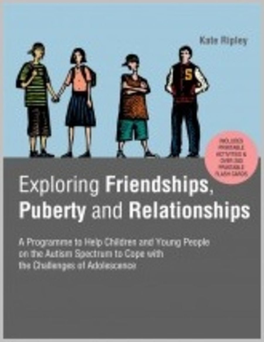Exploring Friendships, Puberty and Relationships