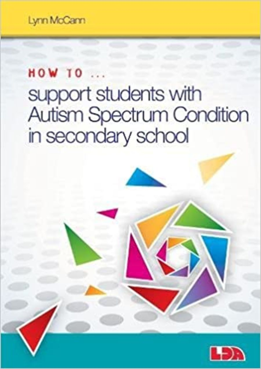 How to Support Pupils with Autism Spectrum Condition in Secondary School