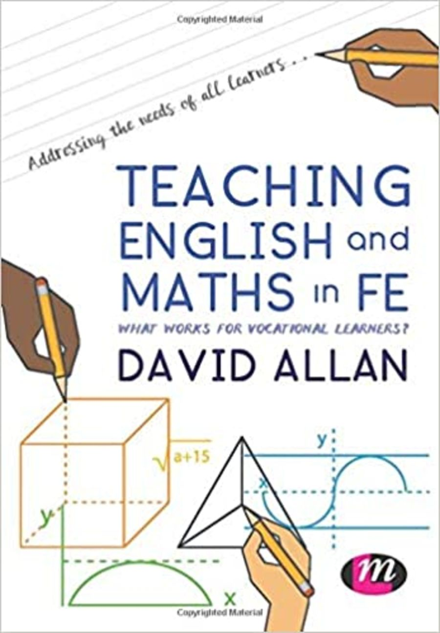 Teaching English and Maths in FE: What works for vocational learners