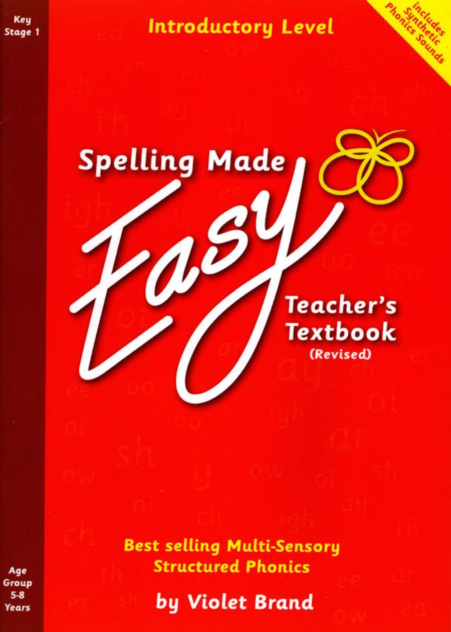 Spelling Made Easy Revised Teacher's Textbook Introductory Level