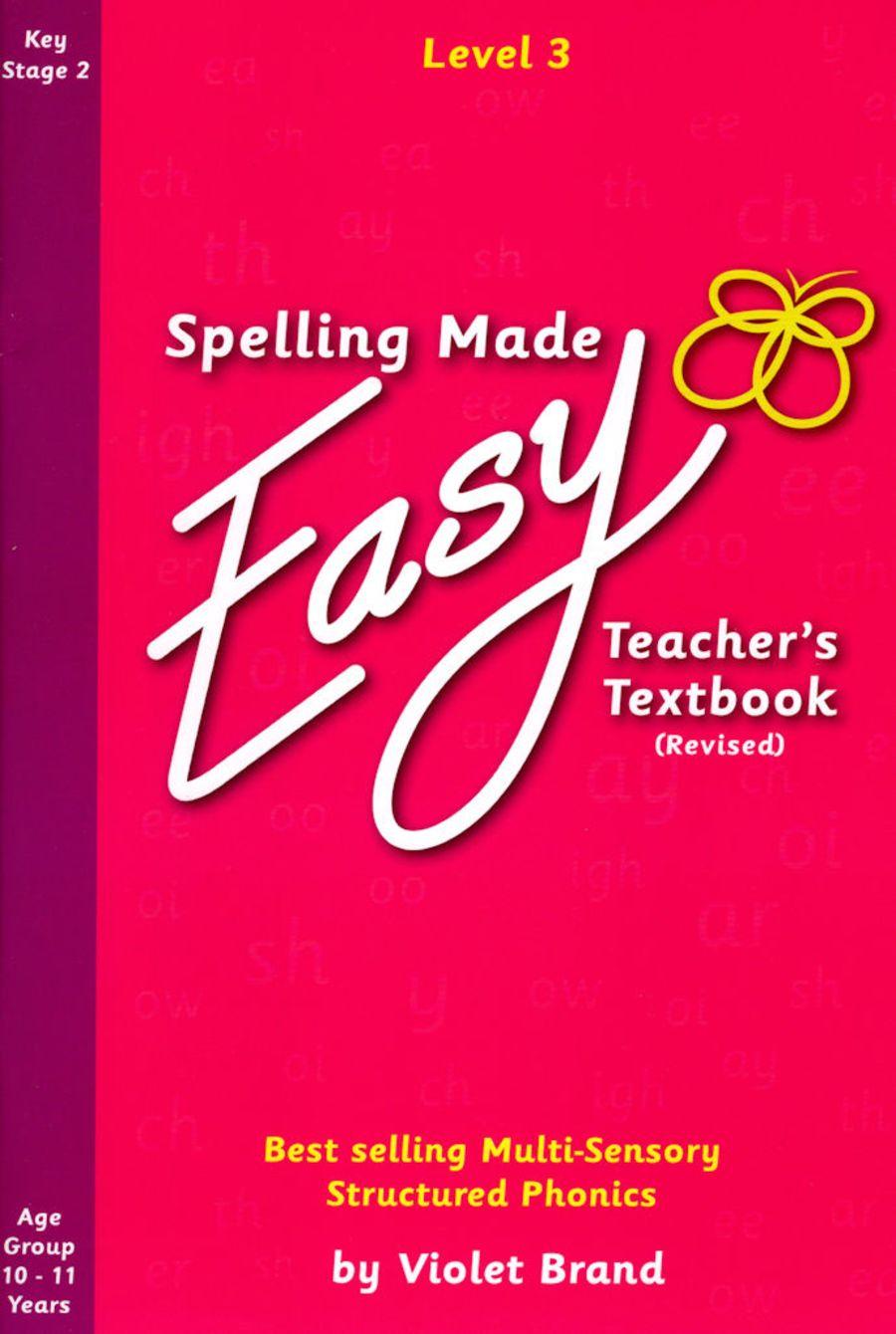 Spelling Made Easy Revised Teacher's Textbook Level 3