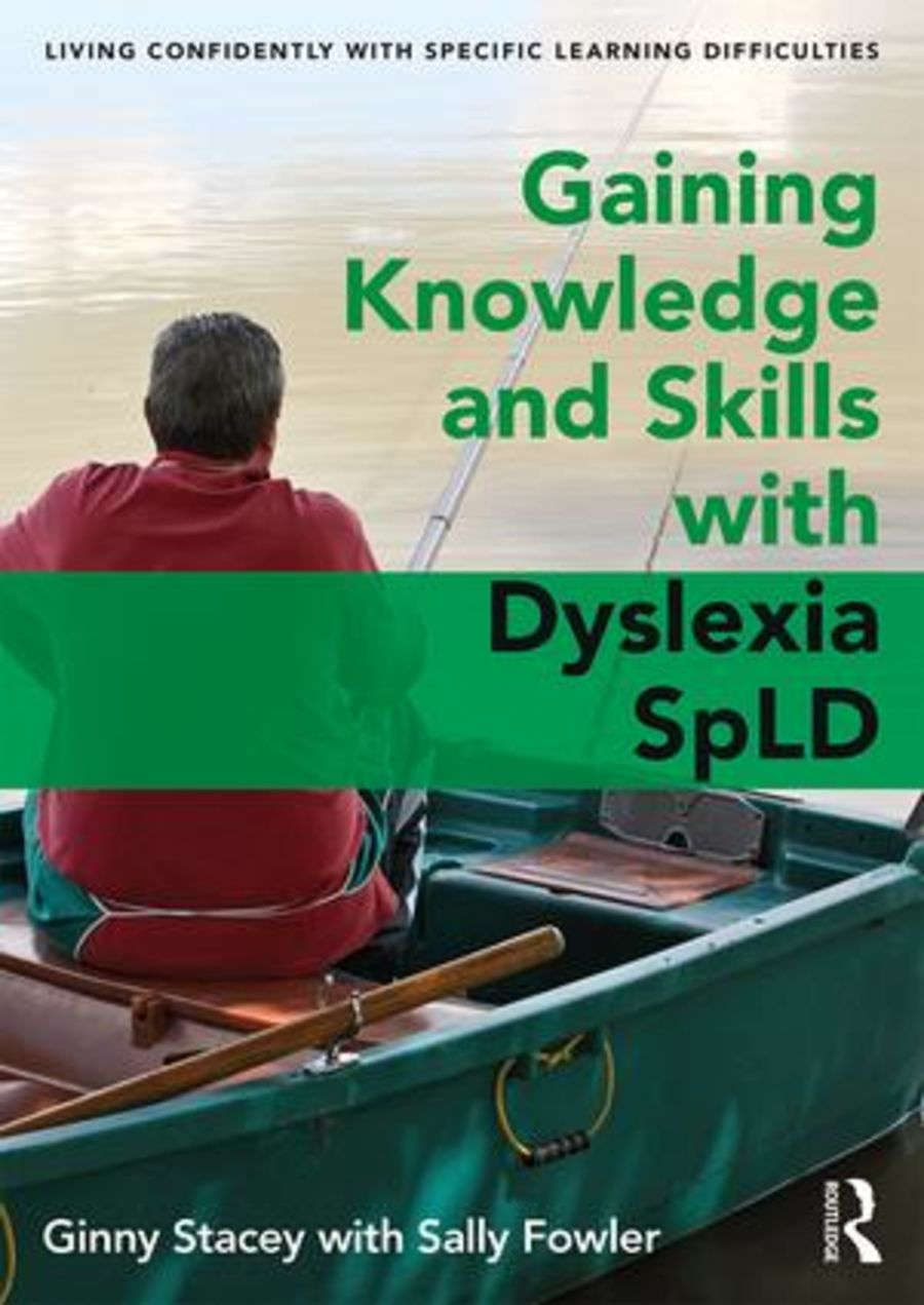 Gaining Knowledge and Skills with Dyslexia and other SpLDs