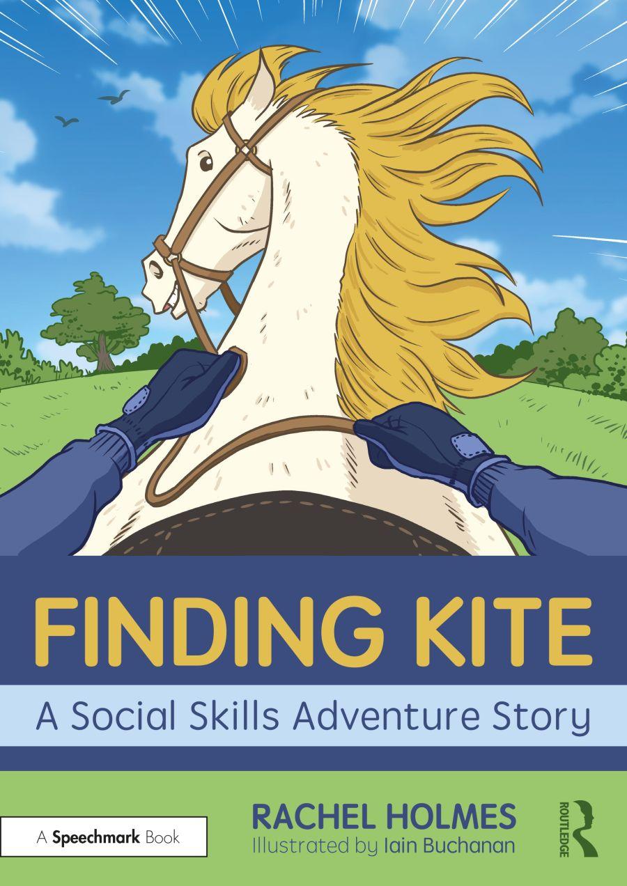 Finding Kite: A Social Skills Adventure Story