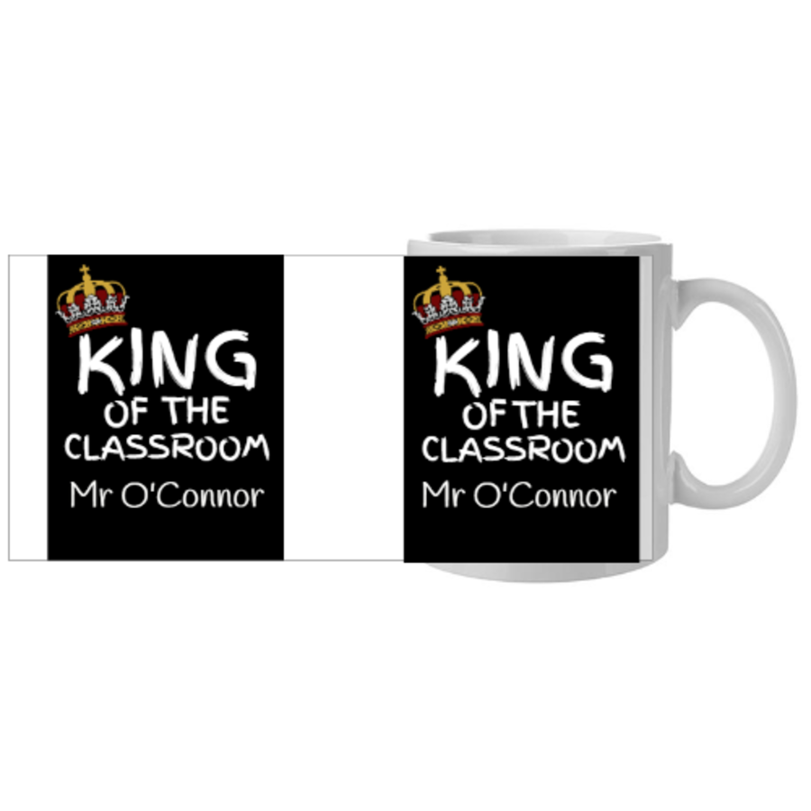 King of the classroom Best Teacher For Him Mug 11oz in 2 colours