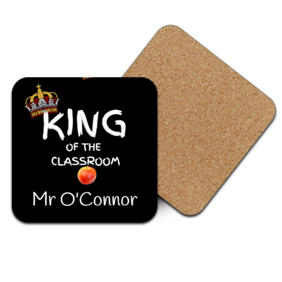 Square Coaster 9cm x 9cm king of the classroom
