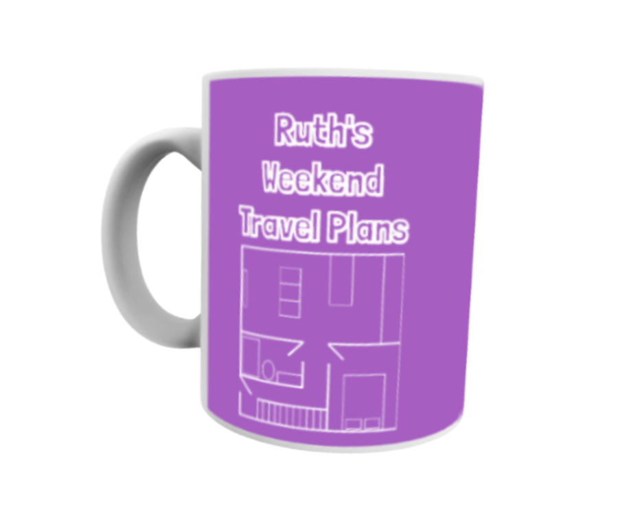 Personalised with any name Weekend Travel Plan 11oz mug lockdown quarantine gift