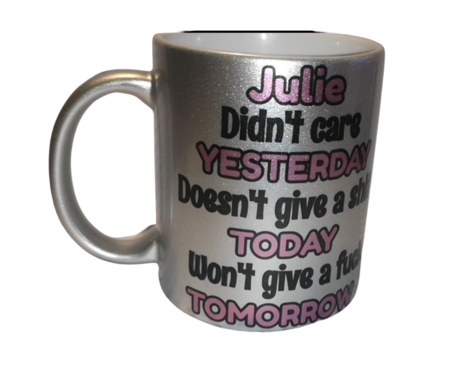 Personalised Sparkling Silver 11oz ceramic mug Didnt care yesterday doesnt give a fuck today