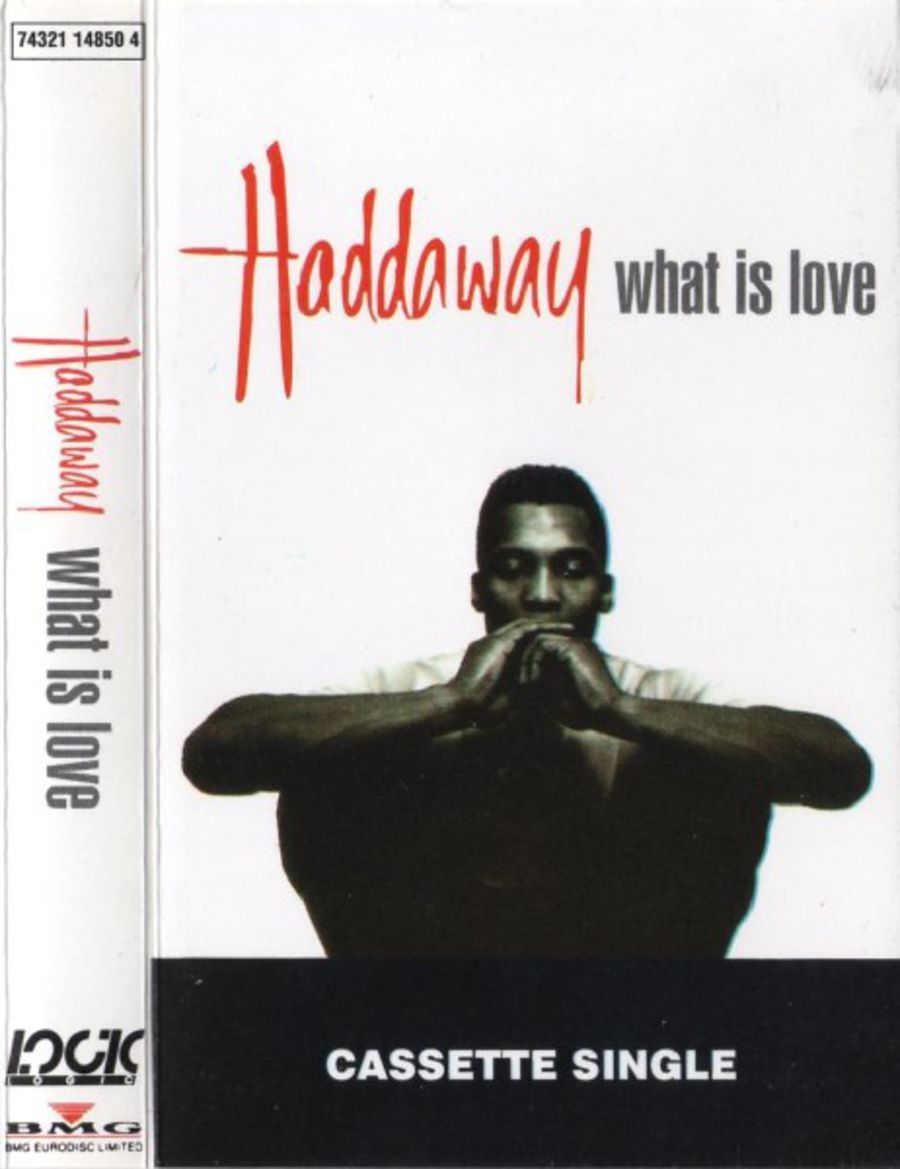 Haddaway – What Is Love cassette single