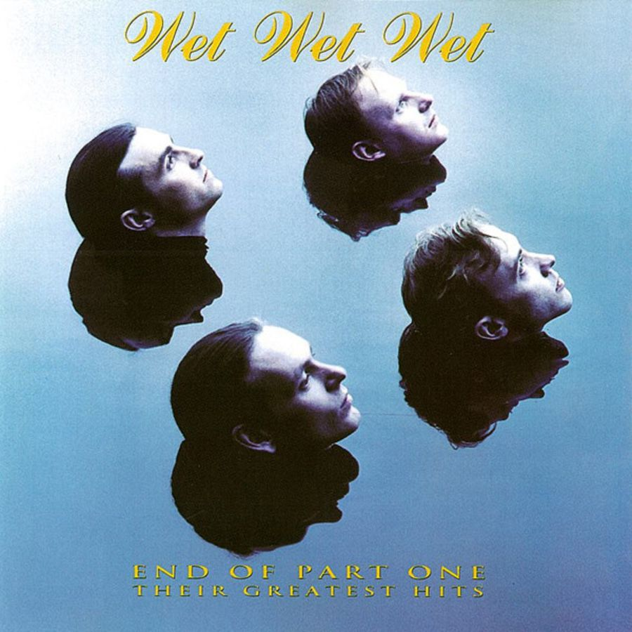 Wet Wet Wet - End of part one their greatest hits CD album